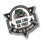 Koolart YOU CAN GO FAST Slogan For Landrover Defender 110 owner Vinyl Car Sticker Decal 100x100mm
